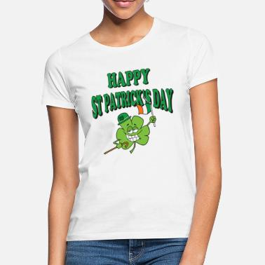 St Patricks Day Happy St Patrick's Day - Women's T-Shirt