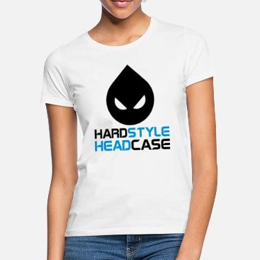 Hardstyle Hardstyle Headcase EDM Quote - T-shirt dame