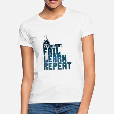 Experiment experiment - Women's T-Shirt