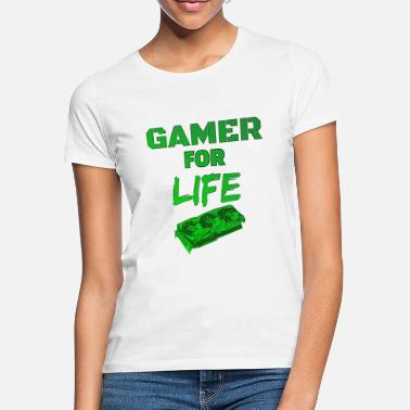 Gamer-slave gamer for livet slave - T-shirt dame