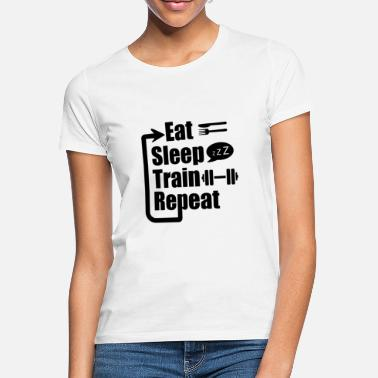 eat sleep train repeat - Women's T-Shirt
