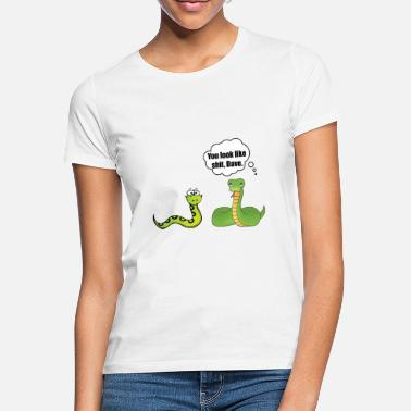 You look shit, Dave! funny snakes saying - Women's T-Shirt