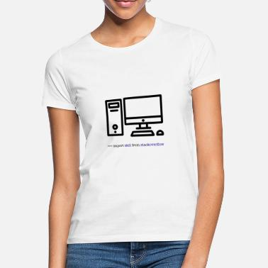 Hacker PC Computer Data Science import Overflow Skill - Women's T-Shirt