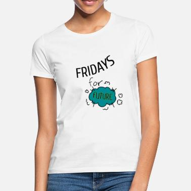 Climate Fridays for Future - Women's T-Shirt