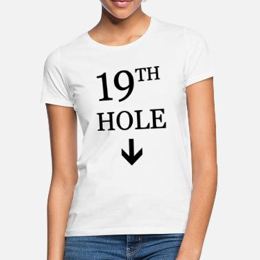 Clubs golf: 19th hole - Vrouwen T-shirt