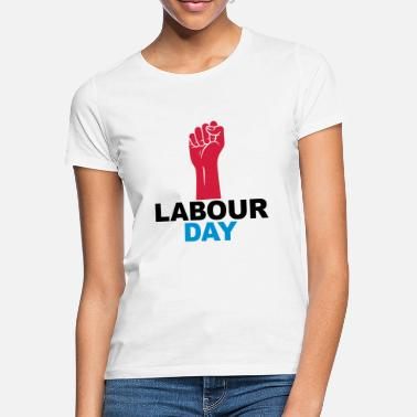 Labour Day Labour day - Women's T-Shirt