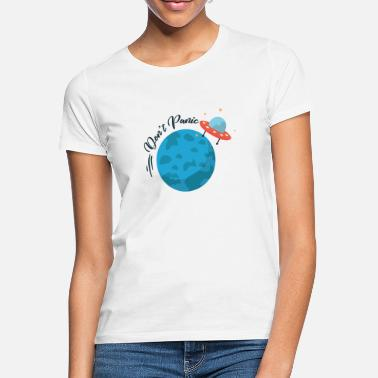 Dont Panic Dont panic alien - Women's T-Shirt