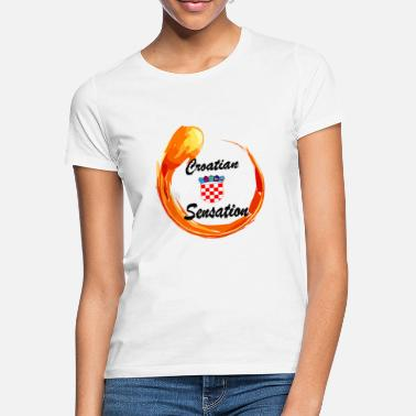 Sensation Sensation croate - T-shirt Femme