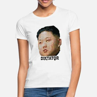 Dictator dictator - Women's T-Shirt