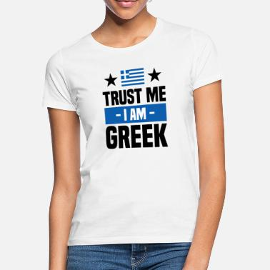 Athens Funny Greek saying Greece gift - Women's T-Shirt
