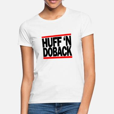 Step Brothers Huff n Doback - Women's T-Shirt