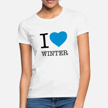 I Love Winter I LOVE WINTER - Vrouwen T-shirt