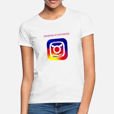 Instagram Anti Instagram - Frauen T-Shirt