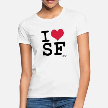 Francisco i love san francisco by wam - Camiseta mujer