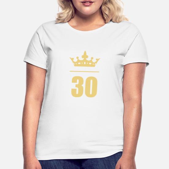30 Birthday Age Frauen T Shirt