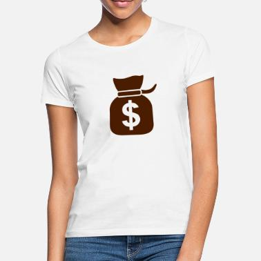 Dollar Dollar - Frauen T-Shirt