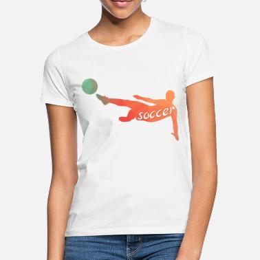 Soccer Player Soccer player - Frauen T-Shirt