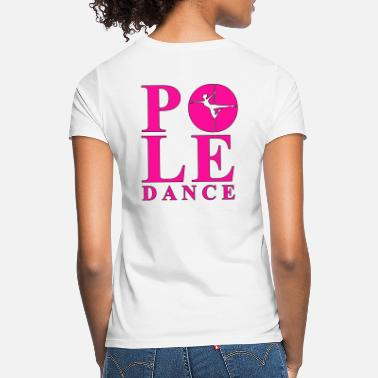 Pole Dance POLEdance - Frauen T-Shirt