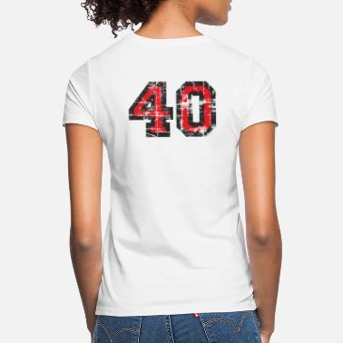 Birthday Number 40 Forty 40th Birthday Design (EU) - Women's T-Shirt