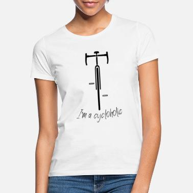 Silhouette I am a Cycloholic road bike front silhouette - Women's T-Shirt