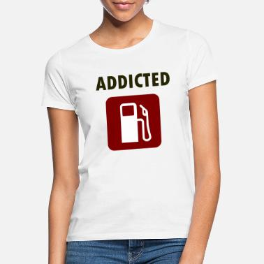 Ethanol addicted - Frauen T-Shirt