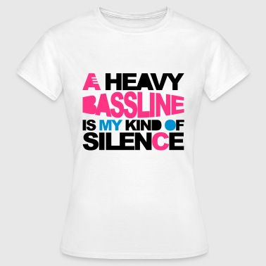 Heavy Bassline - Women's T-Shirt
