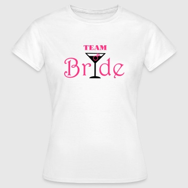 Team Bride Cocktail - T-shirt Femme