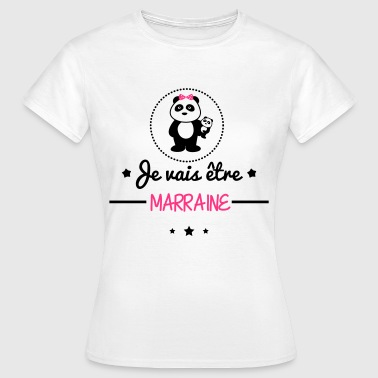 Future marraine, bientôt marraine  - T-shirt Femme