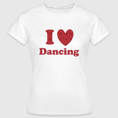 Dancing - Frauen T-Shirt