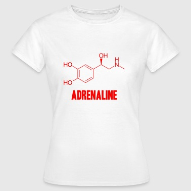 Adrenalin - Frauen T-Shirt