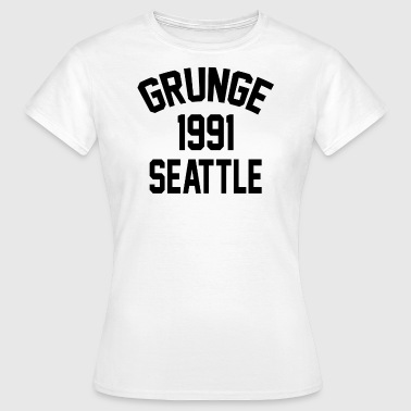 Seattle Grunge 1991 - Frauen T-Shirt