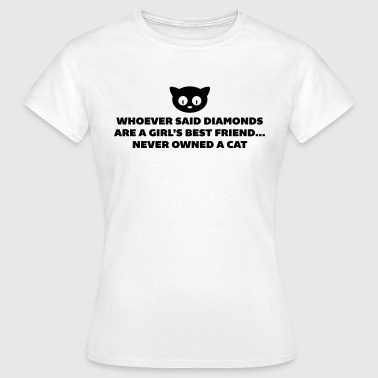 Woman's Best Friend Cat - T-shirt Femme