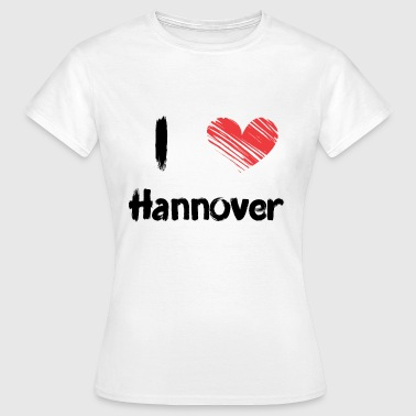 I love Hannover - Frauen T-Shirt