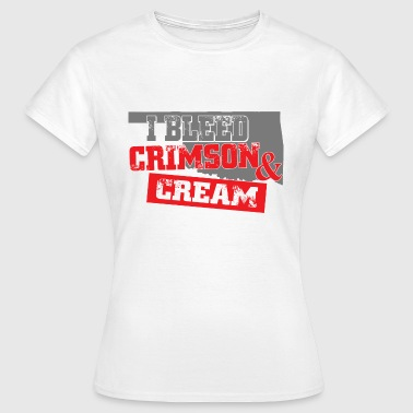 I BLEED CRIMSON AND CREAM - Women's T-Shirt