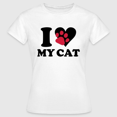 I love my cat - cats - Women's T-Shirt