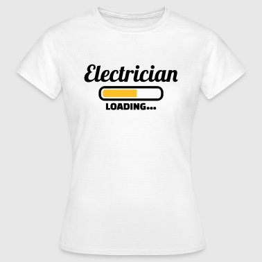 Elektriker - Frauen T-Shirt