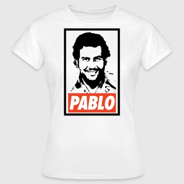 Pablo Escobar Obey - Narcos - T-shirt Femme