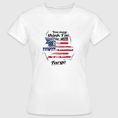 THERAPY HOLIDAY AMERICA USA TRAVEL Fargo - Women's T-Shirt