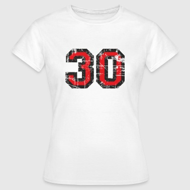 Number 30 Thirty 30th Birthday Design (EU) - Women's T-Shirt