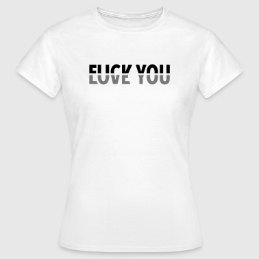 Rend / Love You - Dame-T-shirt
