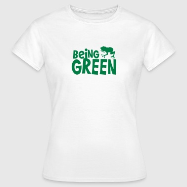 being green with a green tree frog - Women's T-Shirt
