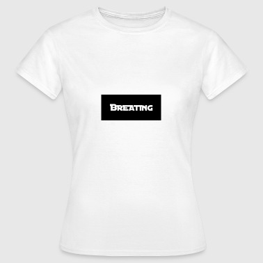 breathing - Women's T-Shirt