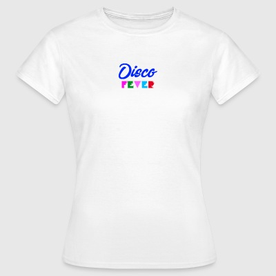 Disco Fever - Women's T-Shirt