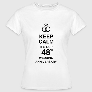 48 - Birthday Wedding - Marriage - Love - Vrouwen T-shirt