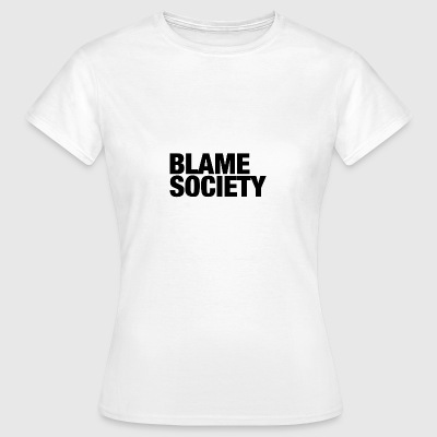 Blame Society Fashion - T-shirt Femme