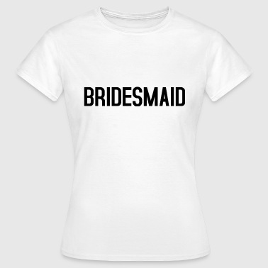 Bridesmaid black - Dame-T-shirt