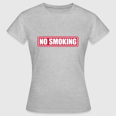 no smoking - Frauen T-Shirt
