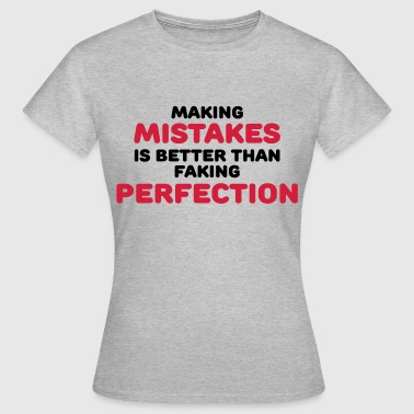 Making mistakes - T-shirt dam