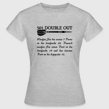 501 Double Out Darts Regeln Dart Dartpfeil  - Frauen T-Shirt