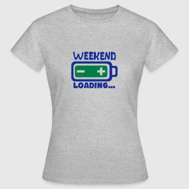 Weekend loading quote battery drums charger - Camiseta mujer